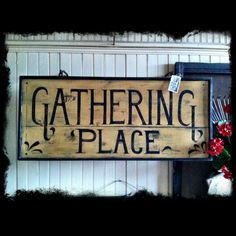 My all-time favorite sign by my dear, talented friend, Marla---Prairie House Primitives!