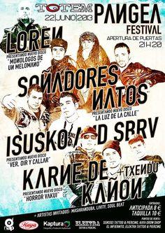 22 JUNIO PANGEA FESTIVAL : Calle C, 2 31610 Villava, Navarra (Villava) Artistas: Sonadores Natos, Isusko & SBRV, Karne de kanon y Loren