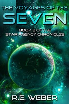 The Voyages Of The Seven (The Star Agency Chronicles Book 2) by R.E. Weber http://www.amazon.co.uk/dp/B0114IS1TS/ref=cm_sw_r_pi_dp_orpPwb1ZJYVQX