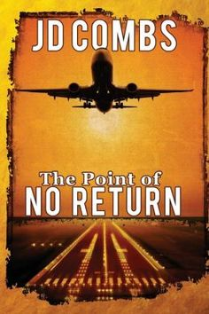 OB Cover Wars #1 » Orangeberry Virtual Book Tours The Point of No Return by JD Combs