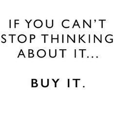 #motivational #fashion #buyit #addiction