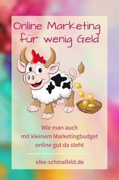 Wie man auch mit kleinem Marketingbudget online gut da steht - Elke Schmalfeld
