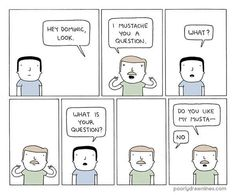 """M is for Moustache 