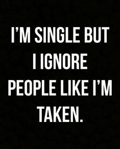 12 Sassy Quotes For When You're Single AF — But Loving It savage quotes Life Quotes Love, Badass Quotes, New Quotes, Mood Quotes, Wisdom Quotes, True Quotes, Funny Quotes, Inspirational Quotes, Good Girl Quotes