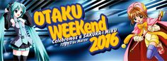 OTAKU WEEKEND:CELEBRANDO A SAKURA & MIKU 2016 - Lima, Perú, 12 y 13 de Marzo 2016 ~ Kagi Nippon He ~ Anime Nippon-Jin