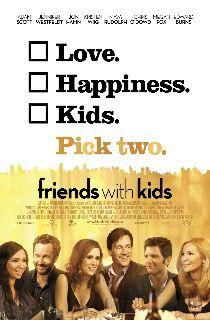 Titulo original: Friends With Kids  Titulo español: Plan Perfecto