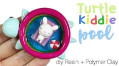 Kawaii Turtle Kiddie Pool Polymer Clay/Resin Tutorial