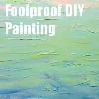 Foolproof DIY Paintings- Clever Nest