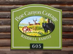 Pine Canyon Cottage Property Sign