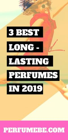 3 Best Long-Lasting Perfume Long Lasting Perfume, Perfume Collection, Best Perfume, Zadig And Voltaire, Beauty Hacks, Teen, Forgive, Night, Natural