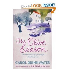 The Olive Season, with its handsome new jacket, is the second in the Olive Farm series of books