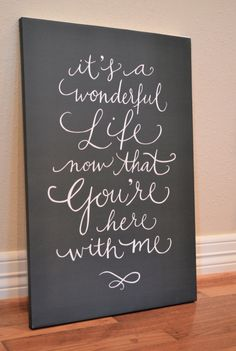 lyrics from wedding song written in calligraphy and printed on canvas - love this idea, maybe put it on fabric and in a frame from hobby lobby. Wonderful Life Quotes, Its A Wonderful Life, Canvas Quotes, Canvas Signs, Special Wedding Gifts, Calligraphy Quotes, Caligraphy, Blessed Sign, Art Drawings For Kids