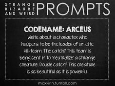 weird prompts   For All Your Writerly Needs!