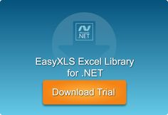 Download and evaluate EasyXLS™ Excel library for .NET free for 30 days! 30 Day, Trials, Free