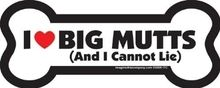 """I Love Big Mutts, and I Cannot Lie"" Small Bone Magnet"