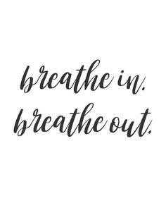 Breathe In. Breathe Out. Calm Poster #quote #inspirationalquote #breathe #calm #breathequote #calmquote