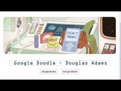 Interactive Doodle Pays Tribute to Douglas Adams' 'Hitchhiker's Guide to the Galaxy' Douglas Adams, The Hitchhiker, Hitchhikers Guide, Hoopy Frood, Science Fiction, Birthday Logo, Answer To Life, Science Videos, Guide To The Galaxy