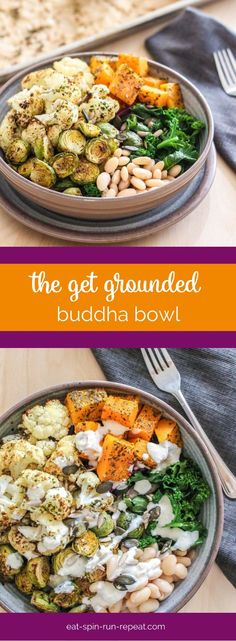 The Get Grounded Buddha Bowl: A perfect mix of grounding  foods to help you feel more centred and balanced.