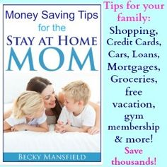 eBook - Money Saving Tips for the Stay At Home Mom by Becky Mansfield #books #frugal #tips
