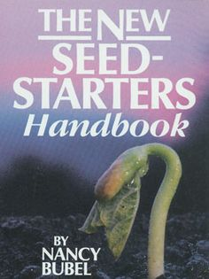 Seed Starting Handbook by Nancy Bubel