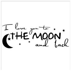(New) I Love You To The Moon And Back wall decal vinyl lettering sayings home decor art sticker