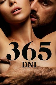 365 Days Laura, in order to save her relationship from falling apart, goes to Sicily, where she meets Massimo. A dangerous man, the head of a mafia famil 2020 Movies, Top Movies, Poland Language, Kidnap Movie, Site Pour Film, Mafia Families, Film Streaming Vf, 365days, Film Watch