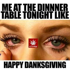 me at the dinner table tonight high as fuck Stoner Meme, Hippie Trippy, Smoke Cloud, Tyler Perry, Thought Bubbles, Good Vibes, Happy, Photography, Fotografie