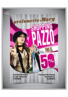Committente: Profumerie Mary Realizzazione grafica e stampa volantino f.to A5