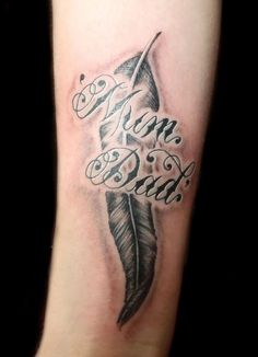 Mom Dad Tattoo Designs For Men Feather tattoo mom dad Mom Dad Tattoo Designs, Mom Dad Tattoos, Tattoo Designs Foot, Parent Tattoos, Half Sleeve Tattoos For Guys, Cool Tattoos For Guys, Unique Tattoos, Tattoos For Women, Tattoo Guys