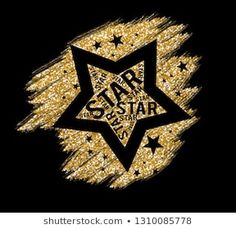 star,for t-shirt slogan Matilda, Slogan Tshirt, T Shirt, Fc 1, Lema, I Wallpaper, Love Letters, Logo Design Inspiration, Gold Glitter