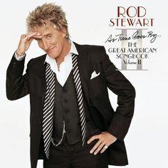 Rod Stewart Albums   Rod Stewart As Time Goes By...The Great American Songbook: Volume II ...