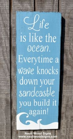 Inspirational Wood Sign, Hand Painted Beach Decor, Beach Signs, Life Is Like The Ocean, Quote Sayings Wood Plaque, Nautical Decor, Teen Gift, Beachy Gift Coastal Theme Cottage Chic Beach House