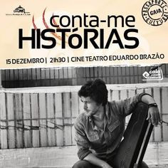 Conta-me Histórias com João Pedro Pais, dia 15 de Dezembro (21h30m) no Cine Teatro Eduardo Brazão. Bilhetes já à venda (4€ ou 2€ para quem tiver passaporte cultural)!!!