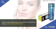 Remove damaged tissue and treat acne effectively using Lazhora Gavio BHA Serum. #AcneCleanser #SkinCare #SkinLightening