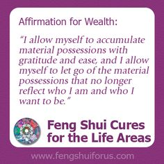 Feng Shui Cures for the Life Areas Affirmations