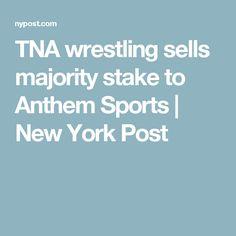 TNA wrestling sells majority stake to Anthem Sports | New York Post