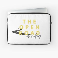 """""""The Open Road is Calling"""" Laptop Sleeve by wellsaidsir 