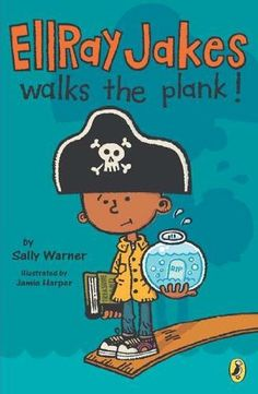 Ellray Jakes Walks the Plank by Sally Warner, http://www.amazon.com/dp/0142424099/ref=cm_sw_r_pi_dp_RuZ6rb0P6PVXR