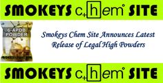 Smokeys Chem Site Announces Latest Release of Legal High Powders