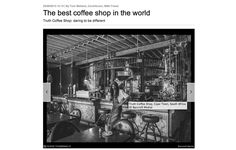 Find the best coffee of the world here! Go for breakfast, lunch or diner. A great cool place!