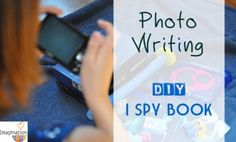 Grab a camera and make your own I Spy Book! #kids #writing #art