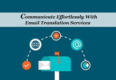 Communicate Effortlessly With Email Translation Services