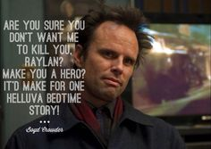 Boyd will be Boyd:)) #Justified Justified Quotes, Justified Tv Show, Tv Quotes, Funny Quotes, Walton Goggins, Cute Words, Timothy Olyphant, Little Things Quotes, You Dont Want Me