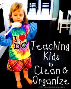 Tips for teaching kids to clean and organize - Ask Anna