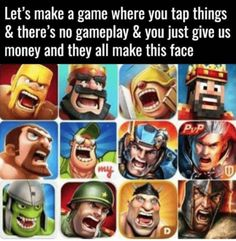 Nessecary at least Supercell makes original unique games that are perfectly playable without paying instead of just copying an existing game and change it's sprites just for money Xbox 1, Make A Game, In A Nutshell, Gaming Memes, Mobile Game, Video Game Console, Just Giving, Funny People, Card Games