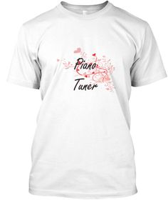 Piano Tuner Heart Design White T-Shirt Front - This is the perfect gift for someone who loves Piano Tuner. Thank you for visiting my page (Related terms: Professional jobs,job Piano Tuner,Piano Tuner,piano tuners,piano tuning,piano music,piano notes,pian ...)