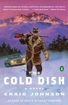 The #book that started it all: The Cold Dish (Walt #Longmire) by Craig Johnson