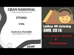 Soal Listening Bahasa Inggris SMK UN 2016 dan Pembahasannya