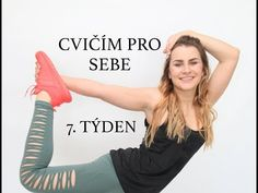 (111) CVIČÍM PRO SEBE | 7. týden [12ti týdenní hubnoucí program] | Little Niky - YouTube Namaste, Body Fitness, Health Fitness, Youtube, Yoga, Workout, Work Out, Fitness, Youtubers