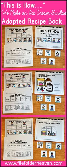 This Ice Cream Sundae Adapted Recipe book teaches students to make an ice cream sundae in a hands-on way. In a small group students will make an ice cream sundae as they work through the book.  Students will work on: following directions, following a recipe, identifying ingredients, identifying supplies, identifying and sequencing steps in the recipe, and putting it all together.